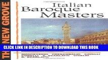 Books The New Grove Italian Baroque Masters: Monteverdi, Frescobaldi, Cavalli, Corelli, A.
