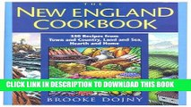 MOBI New England Cookbook: 350 Recipes from Town and Country, Land and Sea, Hearth and Home