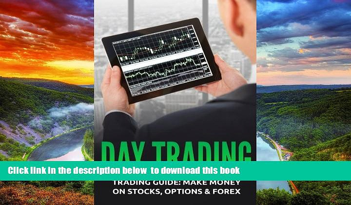 Pre Order Day Trading: Trading Guide: Make Money on Stocks, Options   Forex Stanley Wayne Full Ebook