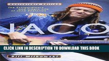 Best Seller Jaco: The Extraordinary and Tragic Life of Jaco Pastorius Download Free