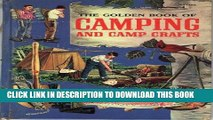 MOBI The Golden Book of Camping and Camp Crafts: Tents and tarpaulins, packs and sleeping bags,