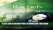 [PDF] Epub Rachel s Tears: 10th Anniversary Edition: The Spiritual Journey of Columbine Martyr
