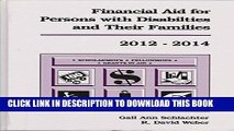[PDF] Epub Financial Aid for Persons with Disabilities and Their Families 2012-2014 (Financial Aid