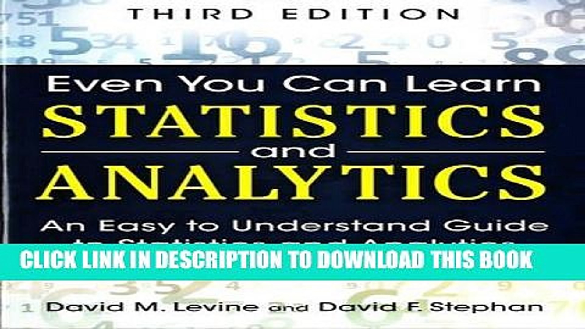 [PDF] Online Even You Can Learn Statistics and Analytics: An Easy to  Understand Guide to