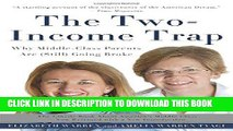 [PDF Kindle] The Two-Income Trap: Why Middle-Class Parents Are (Still) Going Broke Audiobook Free