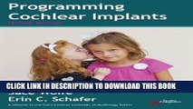 [READ] Kindle Programming Cochlear Implants (Core Clinical Concepts in Audiology) Audiobook Download