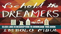 [PDF] Behold the Dreamers: A Novel Popular Colection