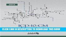 [READ] Kindle ICD-10-CM 2015 Mappings: Linking ICD-9-CM to All Valid ICD-10-CM Alternatives Free
