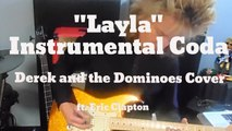 """Layla"" (Instrumental Coda)- Derek and the Dominoes Cover"