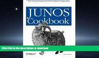 FAVORITE BOOK  JUNOS Cookbook: Time-Saving Techniques for JUNOS Software Configuration (Cookbooks