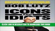 EPUB DOWNLOAD Icons and Idiots: Straight Talk on Leadership PDF Ebook