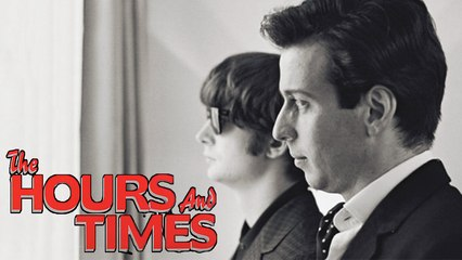 The Hours And Times Trailer