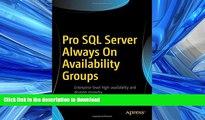 PDF ONLINE Pro SQL Server Always On Availability Groups READ PDF FILE ONLINE
