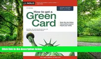 Best Price How to Get a Green Card Ilona Bray For Kindle