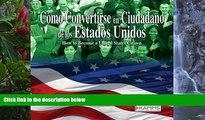 Buy Stacey Kammerman How to be a US Citizen: Como Convertirse en Ciudadano de los Estados Unidos