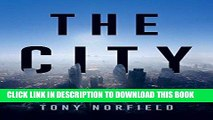 MOBI DOWNLOAD The City: London and the Global Power of Finance PDF Kindle