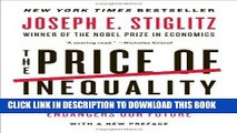 MOBI DOWNLOAD The Price of Inequality: How Today s Divided Society Endangers Our Future PDF Online