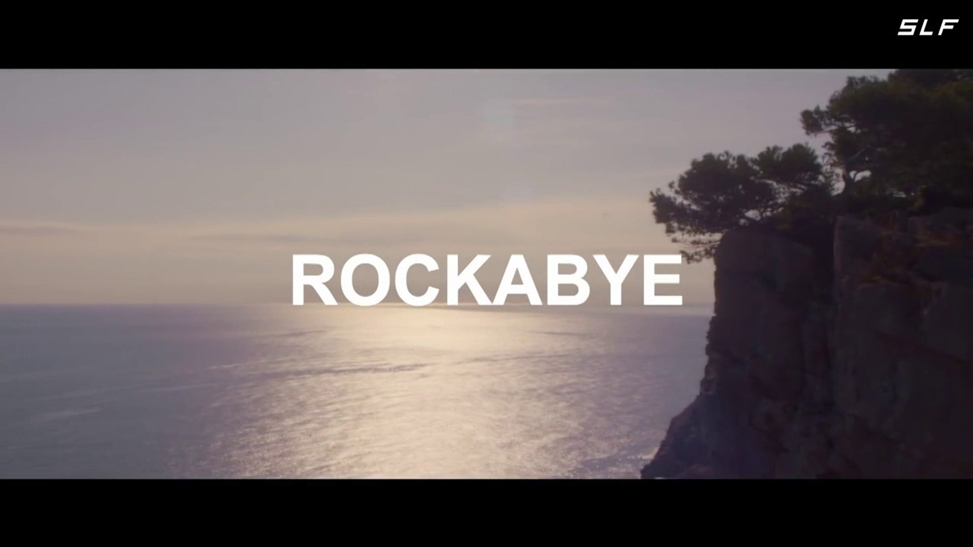 Clean Bandit - Rockabye ft. Sean Paul & Anne-Marie (dj Nev 2016) .SLF video remix