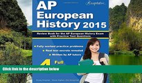 Buy AP European History Team AP European History 2015: Review Book for AP European History Exam