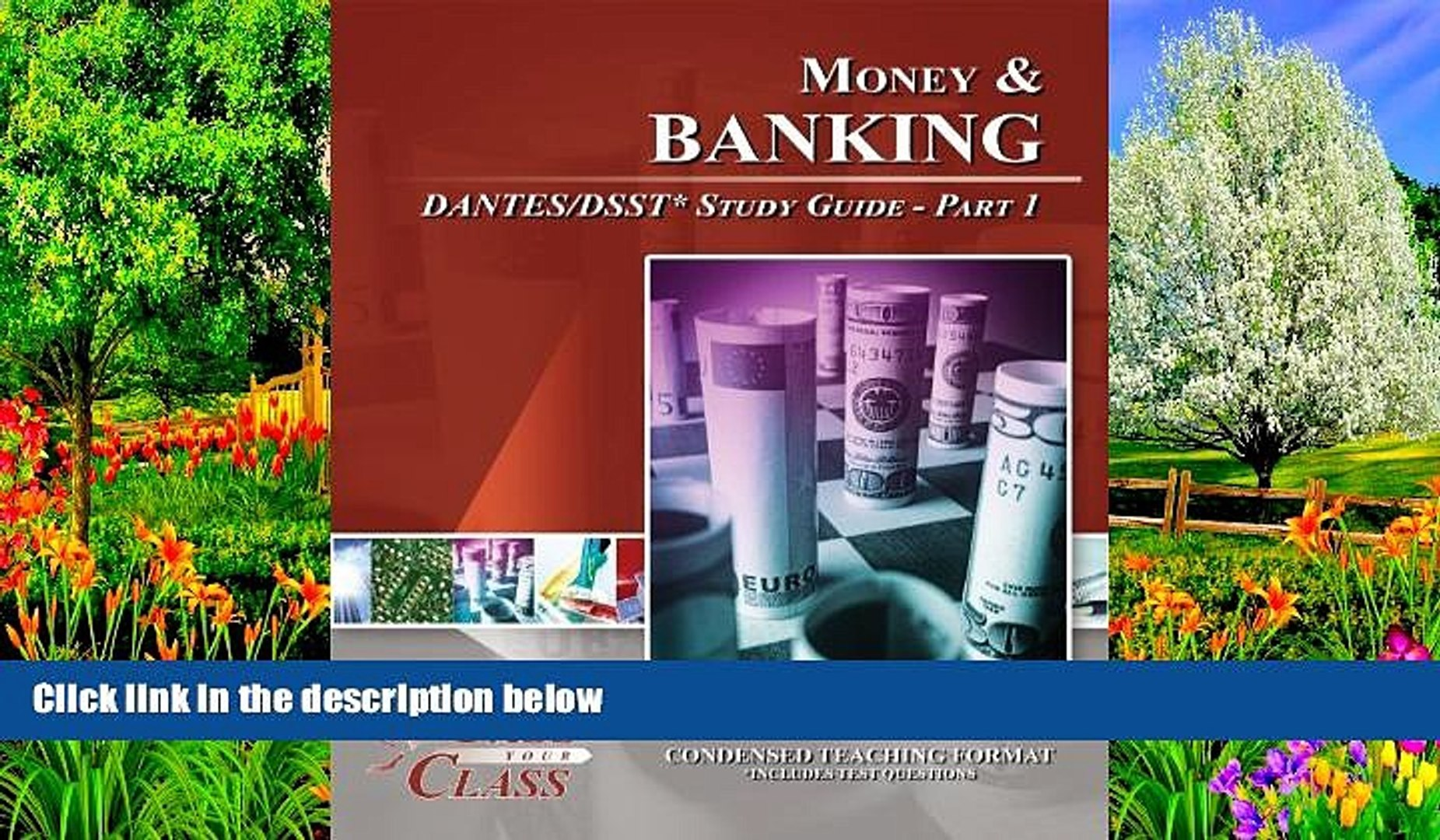 Online Pass Your Class Money and Banking DANTES / DSST Test Study Guide - Pass Your Class - Part 1