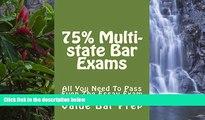 Buy Value Bar Prep 75% Multi-state Bar Exams: e law school; Easy Law School Semester Reading LOOK