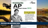 Buy Princeton Review Cracking the AP U.S. History Exam, 2013 Edition (College Test Preparation)