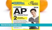 Pre Order Cracking the AP U.S. History Exam, 2014 Edition (College Test Preparation) Princeton