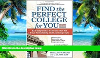 Price Find the Perfect College for You: 82 Exceptional Schools that Fit Your Personality and