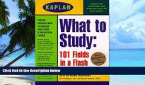 Price Kaplan What to Study: 101 Fields in a Flash Eric Freedman On Audio