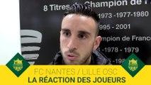 FCN-LOSC : la réaction des joueurs