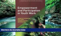 Buy Annette Fitzsimons Empowerment and Participation in Youth Work (Empowering Youth and Community