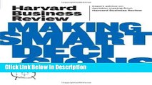 [Download] Harvard Business Review on Making Smart Decisions (Harvard Business Review Paperback