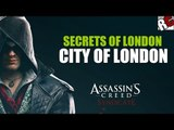 """Assassin's Creed: Syndicate - Secrets of London in """"CITY OF LONDON"""" - Secret of London Locations"""
