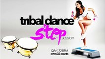 Hot Workout Fitness Tribal Dance Step Session (128 - 132 BPM)  WMTV