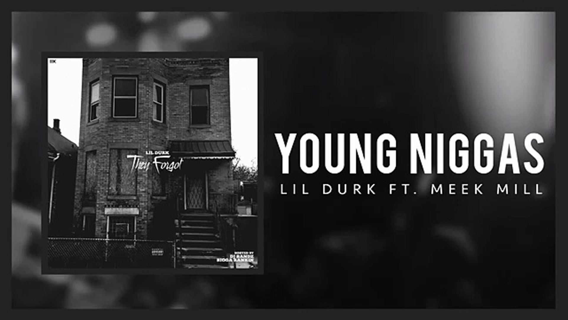 Lil Durk - Young Niggas ft Meek Mill (Official Audio)