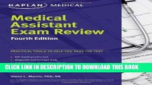 [READ] Mobi Medical Assistant Exam Review Fourth Edition (Kaplan Medical Assistant Exam Review)