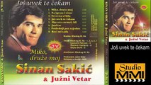 Sinan Sakic i Juzni Vetar - Jos uvek te cekam (Audio 1982)