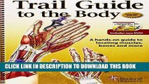[READ] Kindle Trail Guide to the Body: Text and Workbook Pkg Free Download