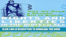 [READ] Mobi Rights and Liberties in the Biotech Age: Why We Need a Genetic Bill of Rights Free