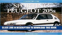 [PDF] Mobi Sporting Peugeot 205s: A Collectors Guide (Collector s Guides) Full Online