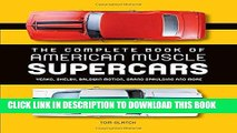 [PDF] Mobi The Complete Book of American Muscle Supercars: Yenko, Shelby, Baldwin Motion, Grand