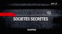 Sociétés Secrètes - S01E06 - Les Prisonniers D'Alcatraz [HD]
