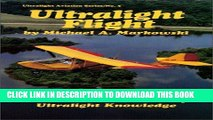 [PDF] Epub Ultralight Flight: The Pilot s Handbook of Ultralight Knowledge (Ultralight Aviation