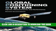 KINDLE Global Positioning System: Signals, Measurements, and Performance (Revised Second Edition)