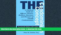 Pre Order The Condominium Concept: A Practical Guide for Officers, Owners, Realtors, Attorneys,
