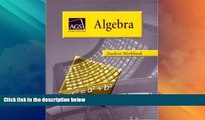 Best Price ALGEBRA STUDENT WORKBOOK AGS Secondary On Audio