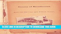 Books Genres of Recollection: Archival Poetics and Modern Greece (Anthropology, History and the