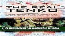Best Seller The Real Tenko: Extraordinary True Stories of Women Prisoners of the Japanese Read