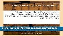 Books Une Famille D Artistes Et de Financiers Aux Xviie Et XVIII Siecles, Les Boullongne