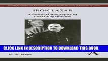Books Iron Lazar: A Political Biography of Lazar Kaganovich (Anthem Series on Russian, East